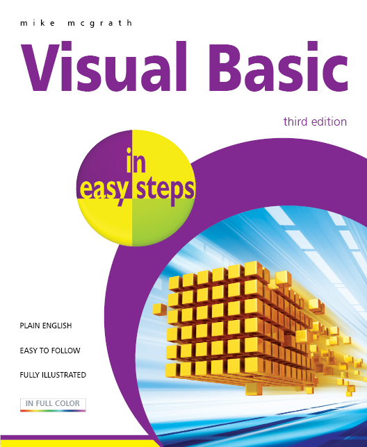 Visual Basic in easy steps, 3rd edition 9781840784091