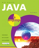 Java in easy steps, 3rd ed.