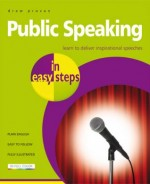 Public Speaking in easy steps