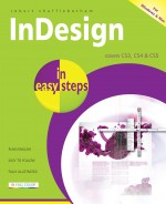 InDesign in easy steps – covers CS3, CS4 & CS5