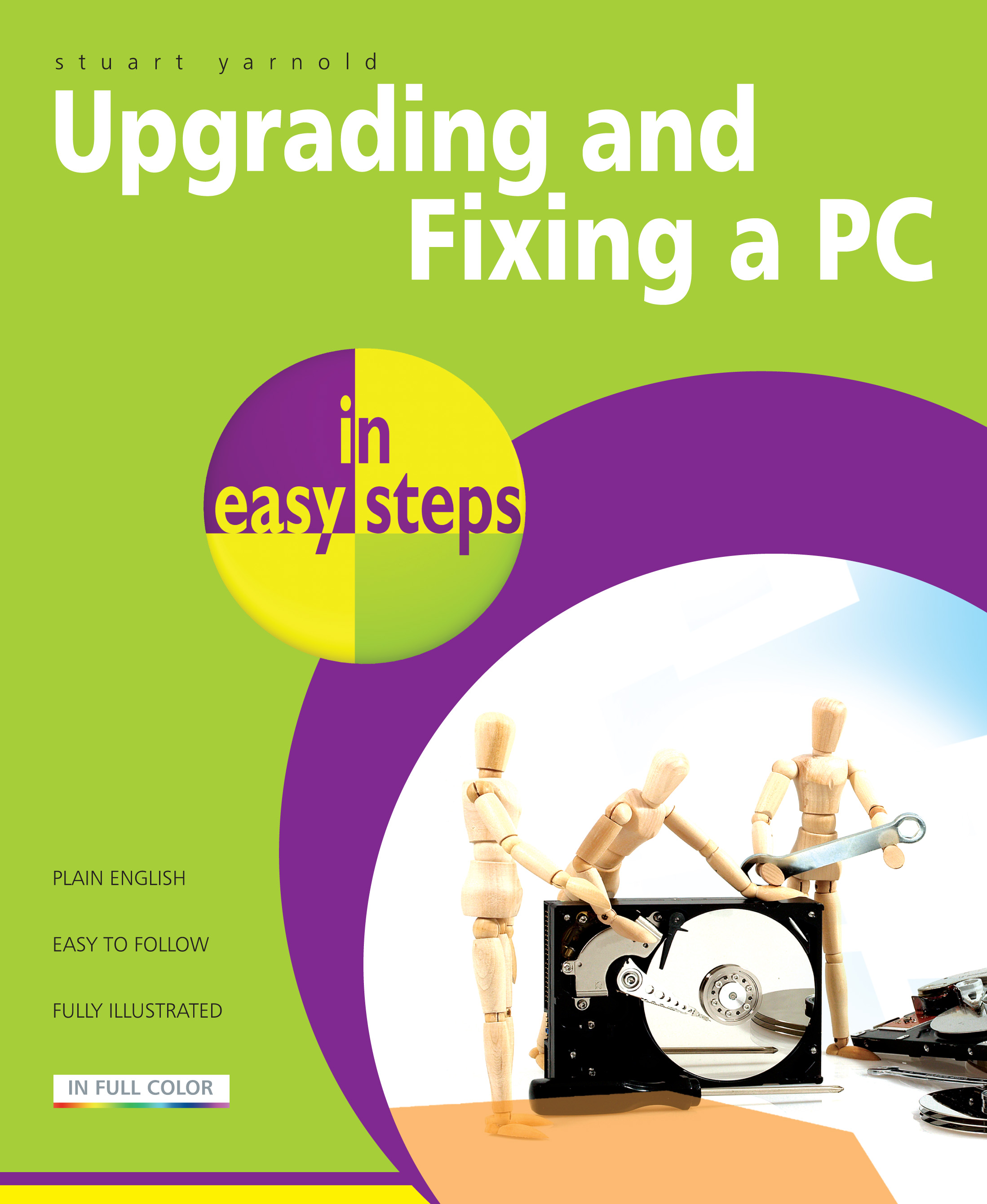 9781840784305 Upgrading and Fixing a PC in easy steps