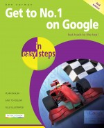 Get to No. 1 on Google in easy steps, 3rd edition