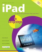 iPad in easy steps, 4th Edition – covers iOS 6, for iPad 3rd and 4th generation and iPad 2