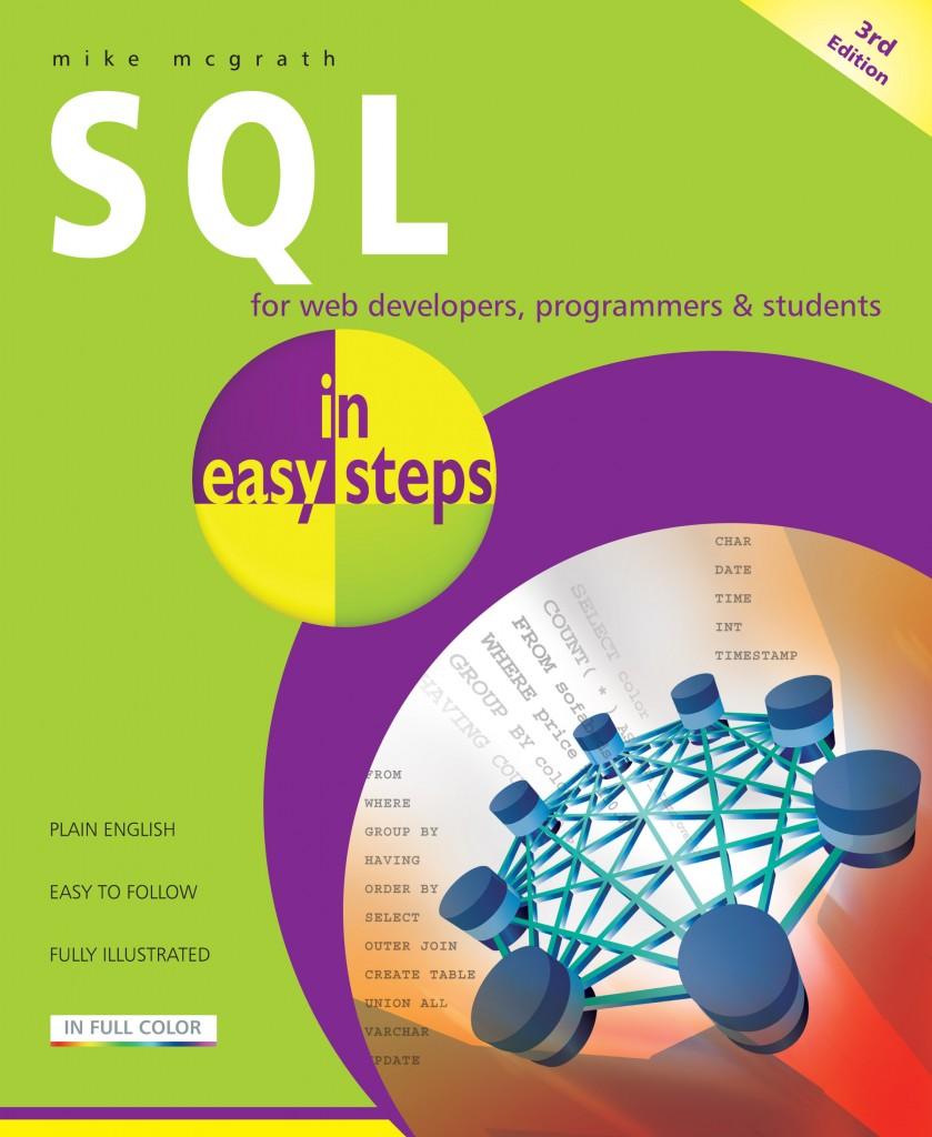 In Easy Steps Sql In Easy Steps 3rd Edition In Easy Steps