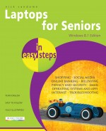 Laptops for Seniors in easy steps – Windows 8.1 Edition