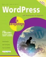 WordPress in easy steps – Web development for beginners – covers WordPress 4