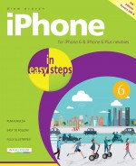 iPhone in easy steps, 5th edition – covers iPhone 6 and iOS 8