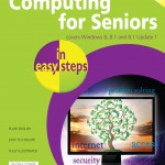 Computing for Seniors in easy steps 5th ed - Windows 8.1 Update 1