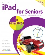 iPad for Seniors in easy steps, 3rd edition – covers iOS 7 – ebook (PDF)