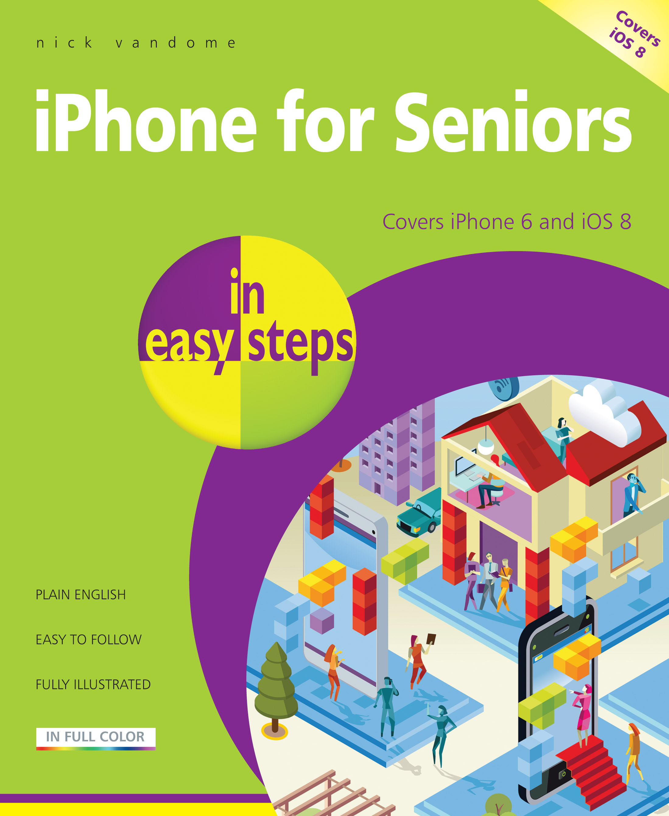 9781840786385 iPhone for Seniors in easy steps iOS 8