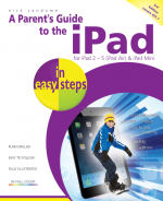 A Parent's Guide to the iPad in easy steps, 3rd edition – covers iOS 7 – ebook (PDF)