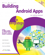 Building Android Apps in easy steps, 2nd edition – covers App Inventor 2 – ebook (PDF)