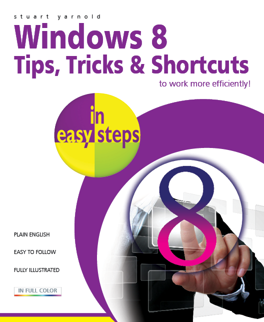 Windows 8 Tips, Tricks & Shortcuts in easy steps 9781840785401 - PDF