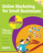 Online Marketing for Small Businesses in easy steps – includes social media marketing