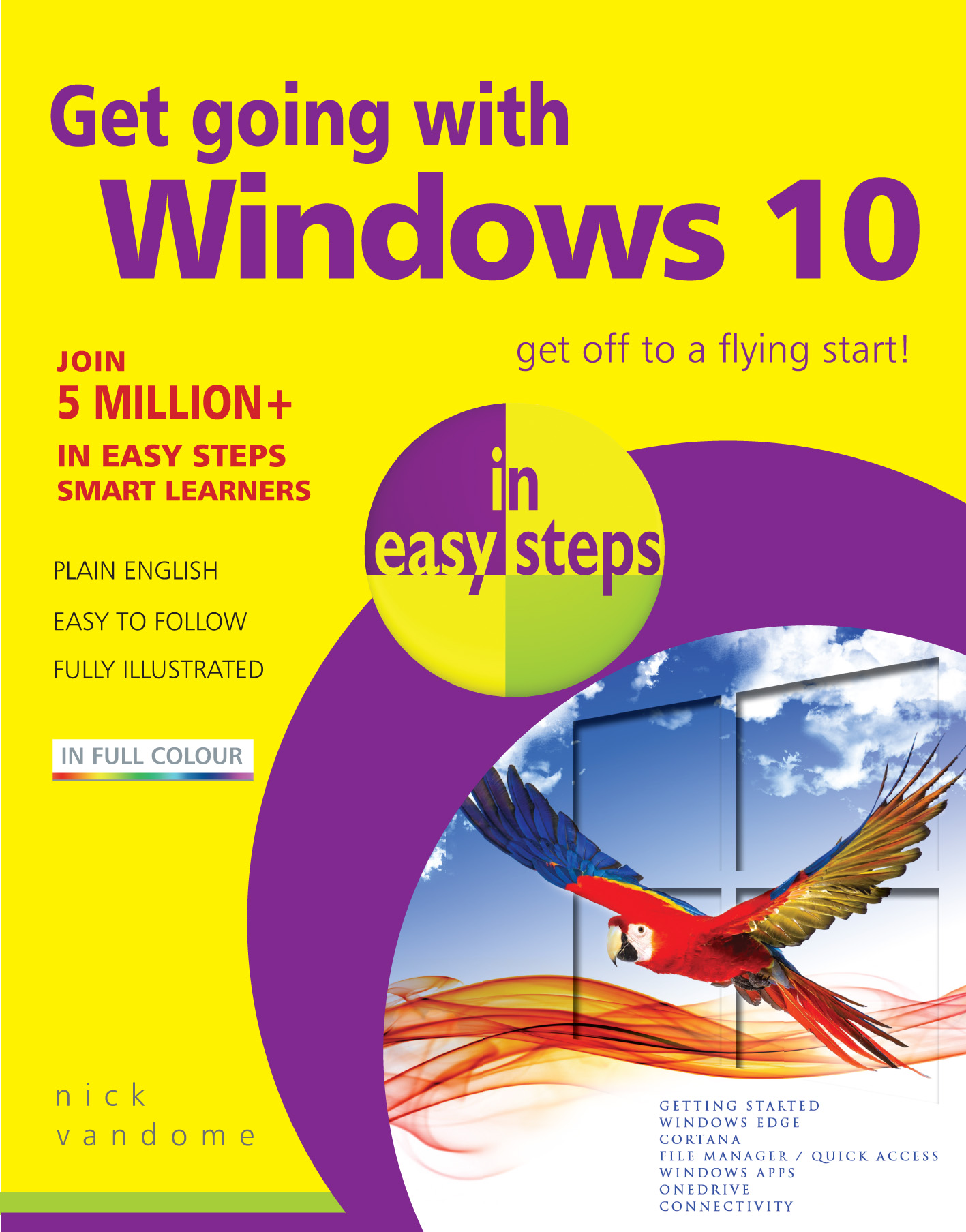 Get going with Windows 10 in easy steps 9781840786842