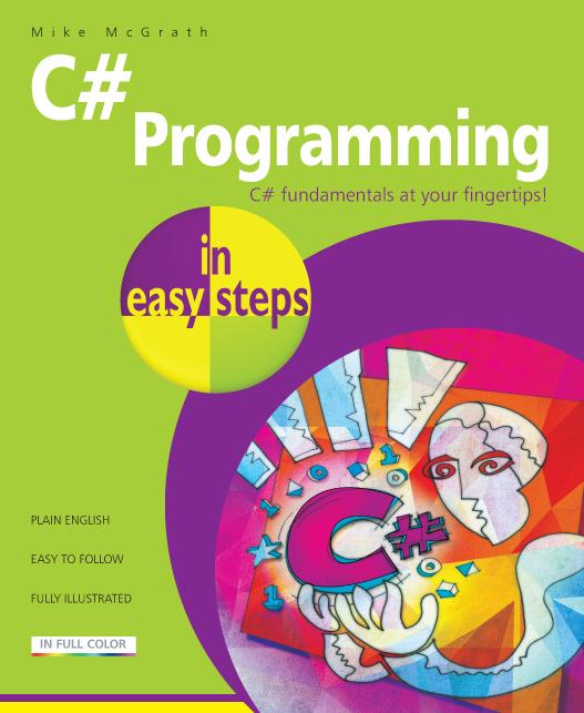 C# Programming in easy steps 9781840787191