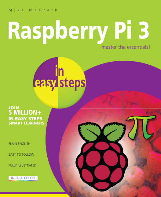 Raspberry Pi 3 in easy steps 9781840787290