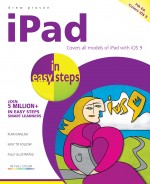 iPad in easy steps, 7th edition – covers all models of iPad with iOS 9 – ebook (PDF)