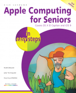 Apple Computing for Seniors in easy steps, 2nd Edition – covers OS X El Capitan and iOS 9 – ebook (PDF)