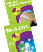Effective Business Writing in easy steps, and Word 2016 in easy steps – SPECIAL OFFER