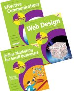 Effective Communications in easy steps, Web Design in easy steps, and Online Marketing in easy steps – SPECIAL OFFER