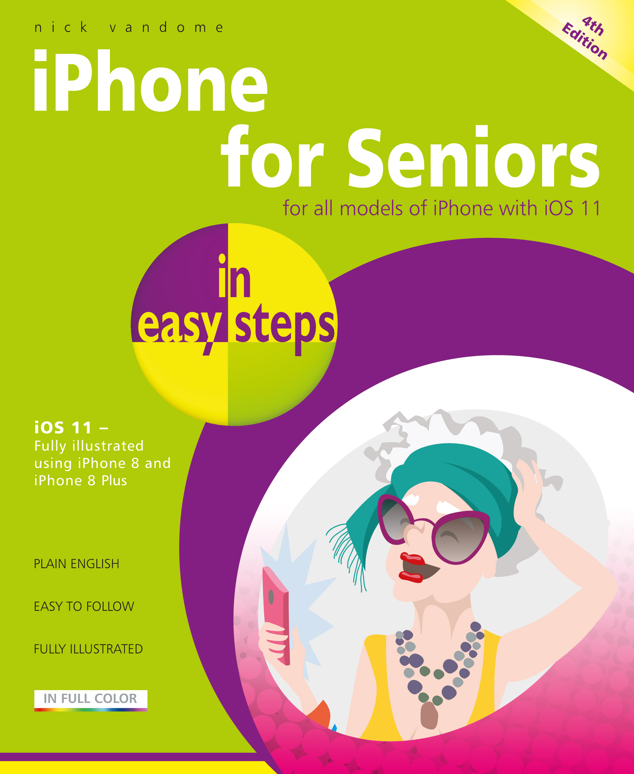 iPhone for Seniors in easy steps, 4th Edition 9781840787917