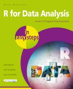 R for Data Analysis in easy steps – covers R Programming essentials