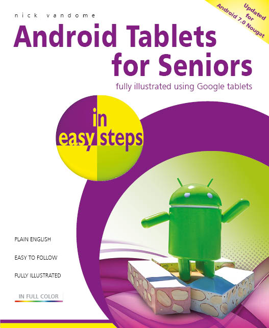 Android Tablets for Seniors in easy steps, 3rd Edition ebook 9781840787665