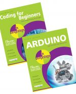 Coding for Beginners in easy steps & Arduino in easy steps – SPECIAL OFFER