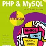 PHP & MySQL in easy steps, 2nd edition 9781840788273