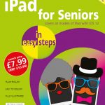 iPad for Seniors in easy steps, 8th ed 9781840788334