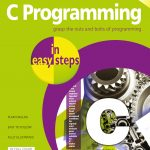 C Programming in easy steps, 5th edition 9781840788402