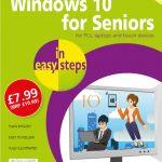 Windows 10 for Seniors in easy steps, 3rd edition 9781840788112