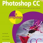 Photoshop CC in easy steps, 2nd edition 9781840788327
