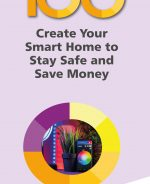 100 Top Tips – Create Your Smart Home to Stay Safe and Save Money