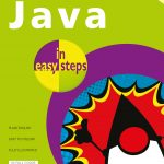 Java in easy steps, 7th edition 9781840788730
