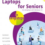 Laptops for Seniors in easy steps, 7th edition 9781840788426 ebook PDF