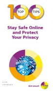 100 Top Tips – Stay Safe Online and Protect Your Privacy – ebook (PDF)