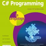 C# Programming in easy steps, 2nd edition 9781840789065