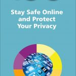 100 Top Tips Stay Safe Online and Protect Your Privacy 9781840788679