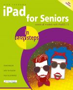 iPad for Seniors in easy steps, 9th edition – covers all iPads with iPadOS 13