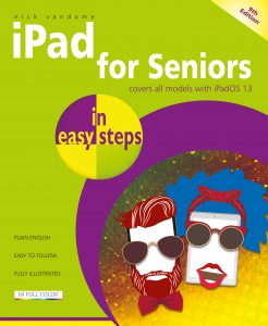 iPad for Seniors in easy steps, 9th edition 9781840788617