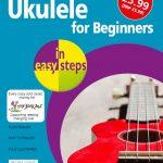 Ukulele for Beginners in easy steps 9781840788945