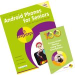 Android Phones for Seniors in easy steps + 100 Top Tips - Create Great Photos Using Your Smartphone