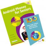 Android Phones for Seniors in easy steps, 2nd edition + 100 Top Tips - Stay Safe Online and Protect Your Privacy