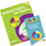 Android Tablets for Seniors in easy steps, 3rd edition + 100 Top Tips - Stay Safe Online and Protect Your Privacy