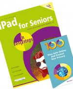 iPad for Seniors in easy steps + 100 Top Tips – Stay Safe Online and Protect Your Privacy – SPECIAL OFFER