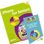 iPhone for Seniors in easy steps + 100 Top Tips Stay Safe Online and Protect Your Privacy