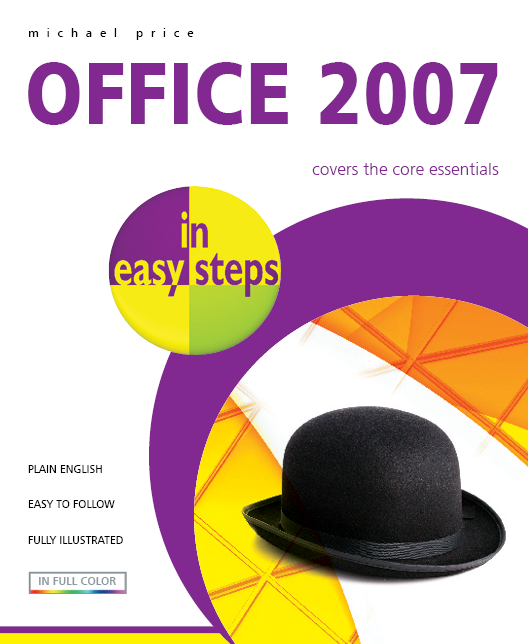 Office 2007 in easy steps 9781840783445