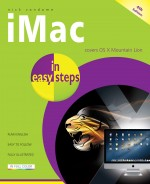 iMac in easy steps, 4th edition – covers OS X Mountain Lion